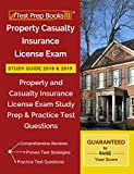 Property Casualty Insurance License Exam Study Guide 2018 & 2019: Property and Casualty Insurance License Exam Study Prep & Practice Test Questions