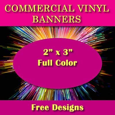 2 X 3 Full Color Printed Custom Banner 13oz Vinyl Hems /& Grommets Free Design By BannersOutlet USA