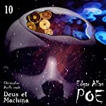 Edgar Allan Poe Audiobook Collection 10: Deus et Machina | Christopher Aruffo,Edgar Allan Poe
