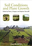 Soil Conditions and Plant Growth, Gregory, Peter J., 1405197706