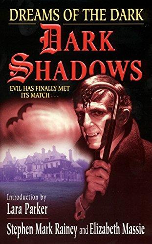 Dreams of the Dark (Dark Shadows)