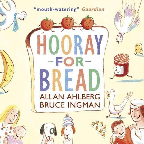 Hooray for Bread by Allan Ahlberg (6-Feb-2014) Paperback