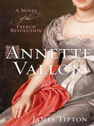Annette Vallon: A Best-seller of the French Revolution