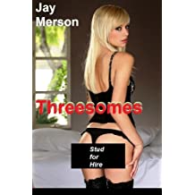 Threesomes -Stud for Hire
