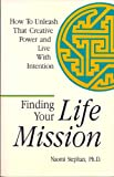 Finding Your Life Mission, Naomi Stephan, 0913299480