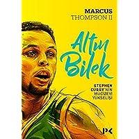 Altın Bilek: Stephen Curry'nin Mucizevi Yükselişi