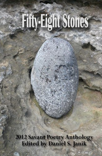 Fifty-Eight Stones (Savant Poetry Anthology Book 3)