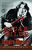 Oscar Wilde and the Vampire Murders, Gyles Brandreth, 143915368X