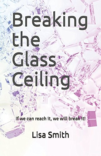 Price comparison product image Breaking the Glass Ceiling: If we can reach it,  we will break it! (Andere Keys)