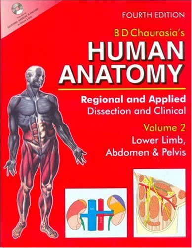 Human Anatomy: Regional & Applied (Dissection & Clinical) 4e (in 3 Vols.) Vol. 2: Lower Limb, Abdomen & Pelv