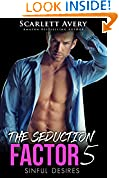 The Seduction Factor Part 5—Sinful Desires