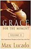 Grace for the Moment, Max Lucado, 1594151539