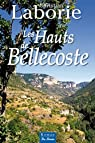 Les Hauts de Bellecoste par Christian Laborie