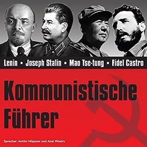 Kommunistische Führer Hörbuch