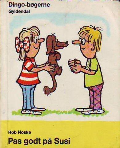 Pas godt på Susi (Dänisch) Rob Noske; Jette Ahm