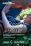 Rescue My Heart : Manhattan Dinner Club 1, Joachim, Jean C., 1631051865