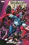 New Avengers Volume 3: Secrets And Lies TPB: Secrets and Lies v. 3 (Graphic Novel Pb)