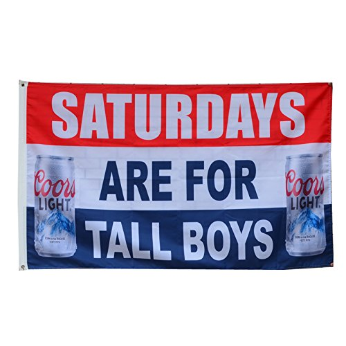 Flylong Saturdays are for tall Boys Coors Light Beer Flag Banner Man Cave 3x5Feet by Flylong