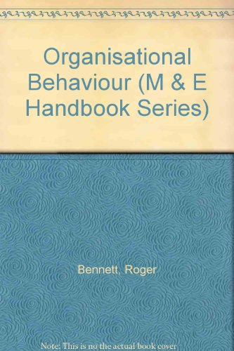 Organisational Behaviour (Business and Me Handbooks)