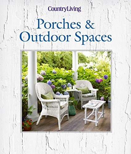 Cheap  Country Living Porches & Outdoor Spaces