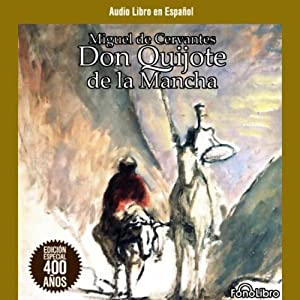 Don Quijote de la Mancha [Don Quixote] Audiobook