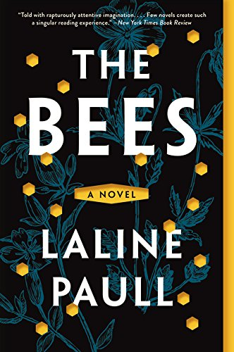 - The Bees: A Novel