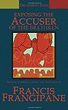 Exposing the Accuser of the Brethren