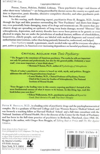 Toxic Psychiatry: Why Therapy, Empathy and Love Must Replace the Drugs, Electroshock, and Biochemical Theories of the