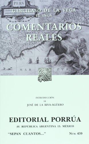 Comentarios reales (Spanish Edition) [Garcilaso de la Vega - El Inca] (Tapa Blanda)
