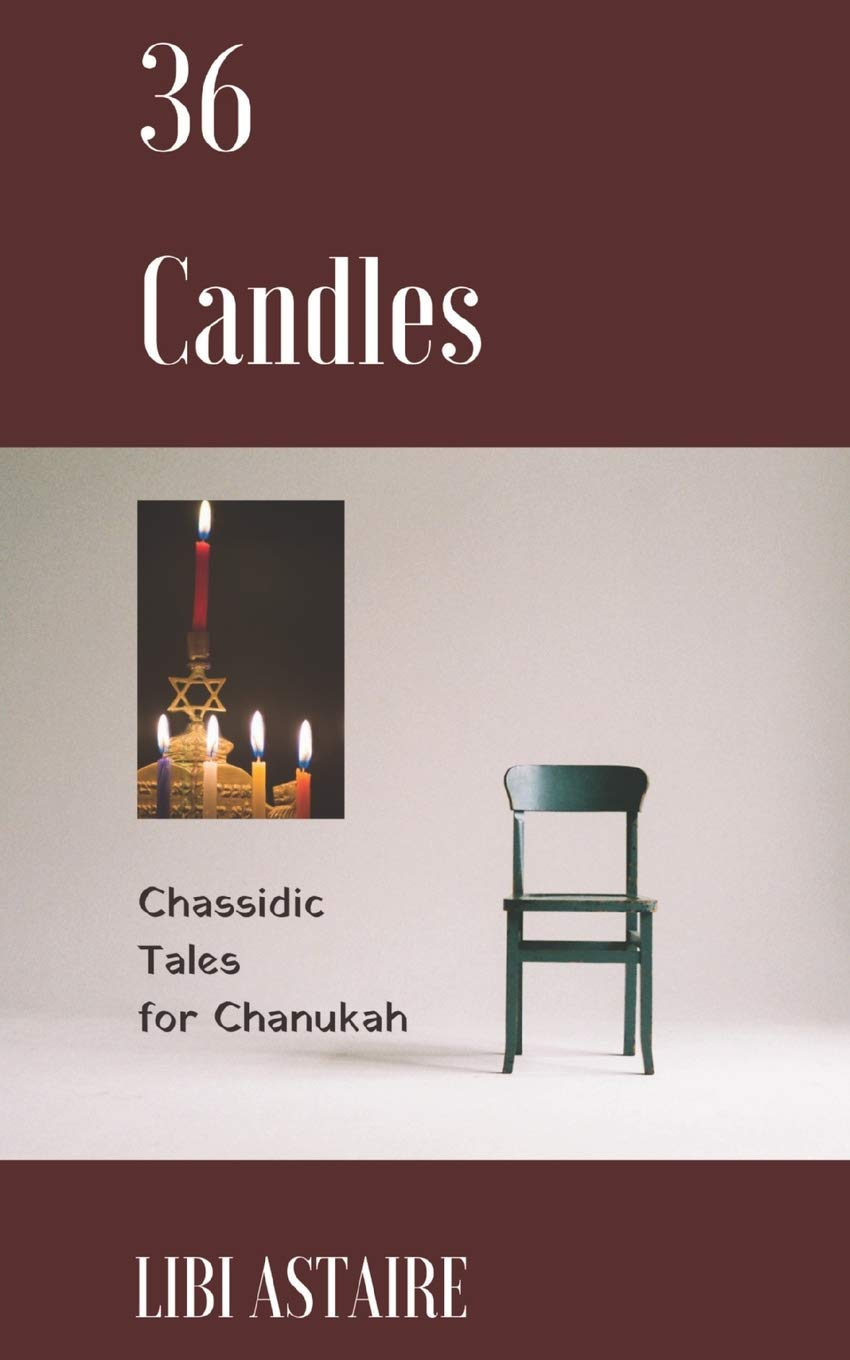 36 Candles  Chassidic Tales For Chanukah
