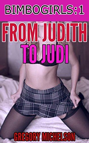 from-judith-to-judi-bimbogirls-book-1