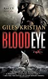 Blood Eye: A Novel (Raven: Book 1)