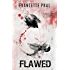 Flawed (The Butcher Book 1)