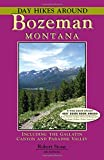 Day Hikes Around Bozeman, Montana
