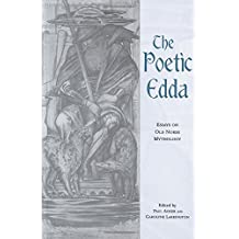 The Poetic Edda: Essays on Old Norse Mythology (Garland Medieval Casebooks)