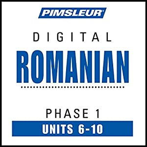 Romanian Phase 1, Unit 06-10 Audiobook