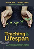 img - for Teaching for the Lifespan: Successfully Transitioning Students With Learning Differences to Adulthood book / textbook / text book