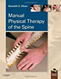 By Kenneth A. Olson - Manual Physical Therapy of the Spine: 1st (first) Edition