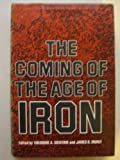 The Coming of the Age of Iron, , 0300024258