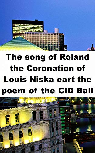 Amazon com: The song of Roland the Coronation of Louis Niska