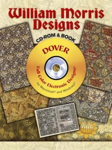 William Morris Designs CD-ROM and Book (Dover Electronic Clip Art)