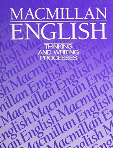 Macmillan English 10: Thinking And Writing Processes