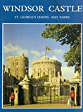img - for Windsor Castle: St. George's Chapel and Parks book / textbook / text book