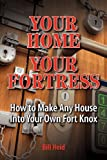 Your Home Your Fortress, Bill Heid, 1937660028