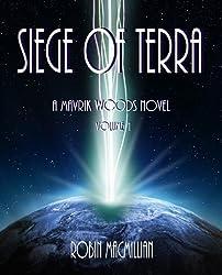 Siege of Terra (The Mavrik Woods Series Book 1) (English Edition)