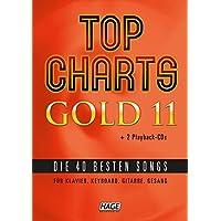Top Charts Gold 11 (mit 2 CDs): Die 40 besten Songs für Klavier, Keyboard, Gitarre und Gesang. (Top Charts Gold / Die 40 besten Songs für Klavier, Keyboard, Gitarre und Gesang, Band 11)