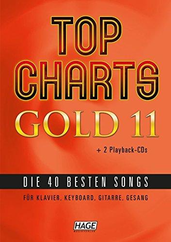 Top Charts Gold 11 (mit 2 CDs + Midifiles, USB-Stick): Die 40 besten Songs für Klavier, Keyboard, Gitarre und Gesang.