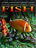 Angelfish, Megamouth Sharks, and Other Fish, Steve Parker, 0756512522
