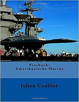 Fotobuch: Amerikanische Marine