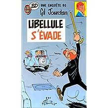 LIBELLULE S'ÉVADE T01